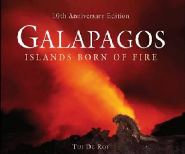 galapagos-islands-born-of-fire-10th-anniversary-edition